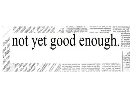 Not good enough 4