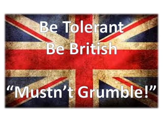 Mustn't grumble