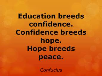 Education confidence hope and peace
