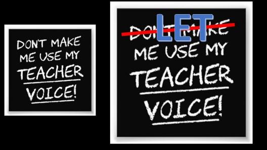 Let me use my teacher voice