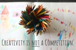 Crafting-Connections-Creativity-is-NOT-a-competition