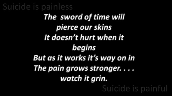 Suicide is painless
