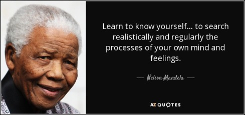quote-learn-to-know-yourself-to-search-realistically-and-regularly-the-processes-of-your-own-nelson-mandela-104-63-12